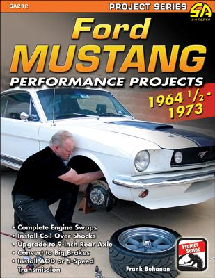 Ford Mustang Performance Projects By Bohanan, Frank
